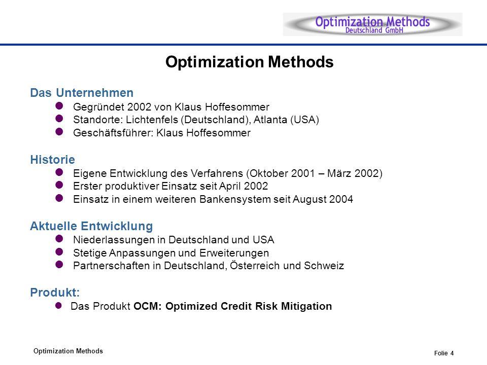 Optimization Methods Das Unternehmen Historie Aktuelle Entwicklung