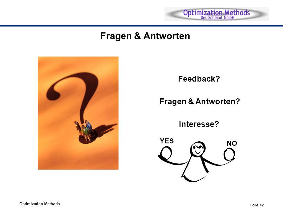 Fragen & Antworten Feedback Fragen & Antworten Interesse YES NO