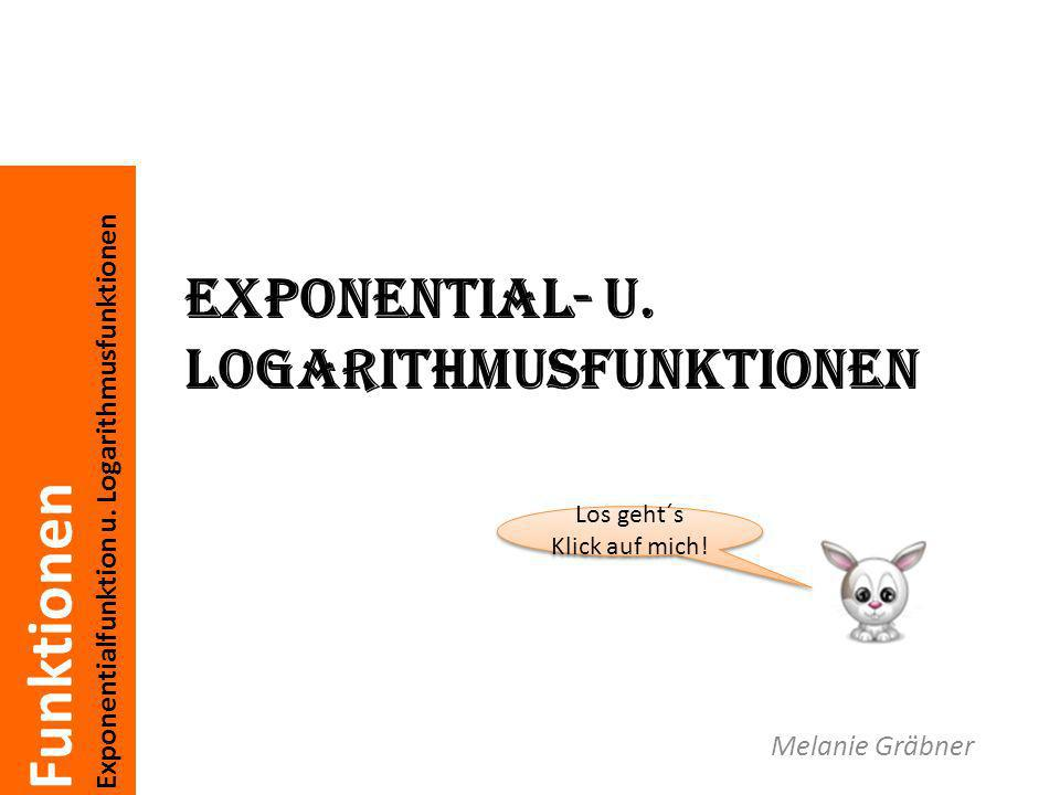Exponential- u. Logarithmusfunktionen