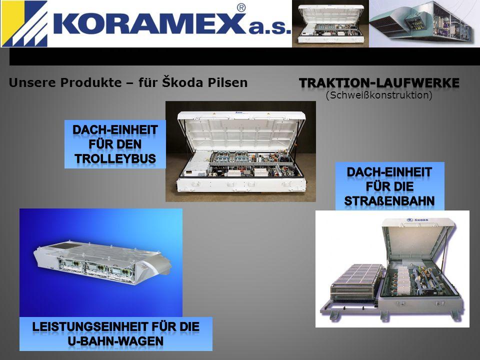 Unsere Produkte – für Škoda Pilsen TRAKTION-Laufwerke