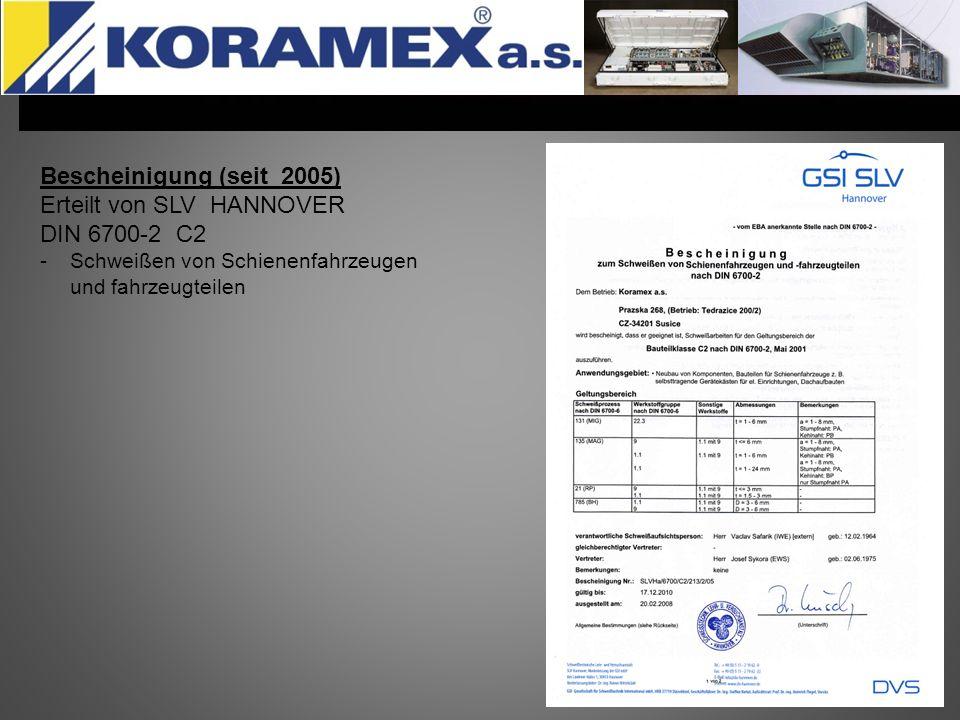 Erteilt von SLV HANNOVER DIN 6700-2 C2