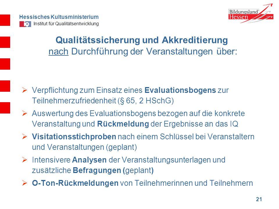 Qualitätssicherung und Akkreditierung nach Durchführung der Veranstaltungen über: