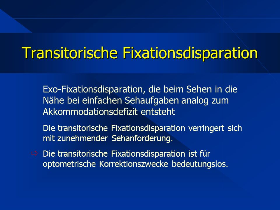 Transitorische Fixationsdisparation