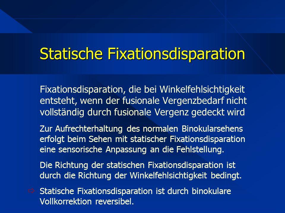 Statische Fixationsdisparation