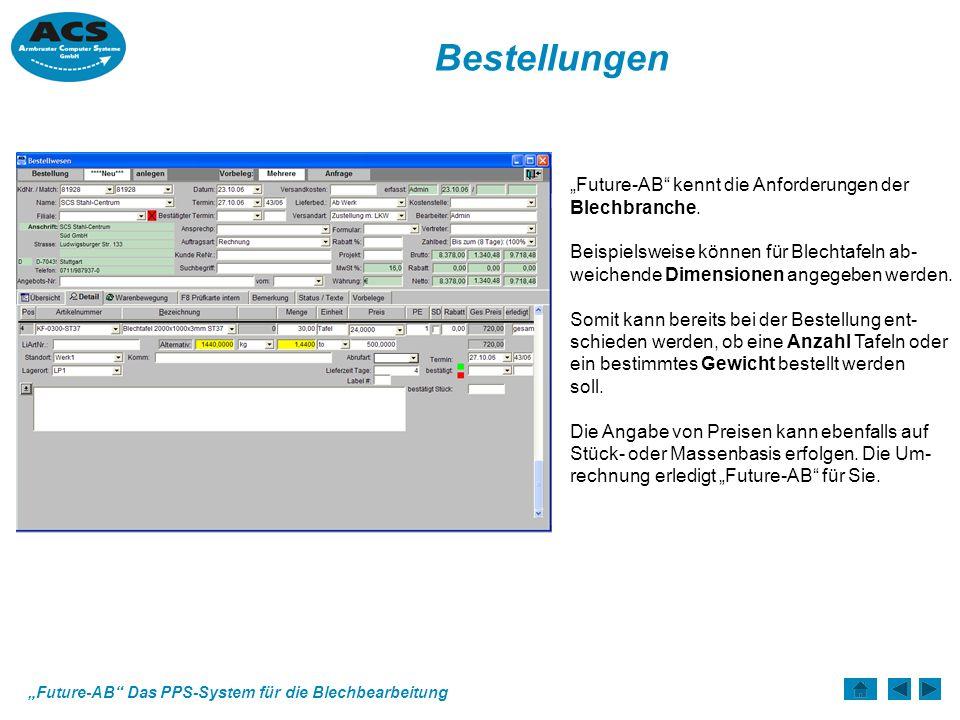 """Bestellungen """"Future-AB kennt die Anforderungen der Blechbranche."""