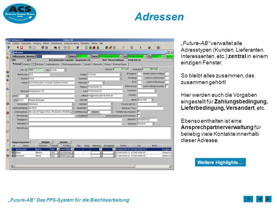 """Adressen """"Future-AB verwaltet alle Adresstypen (Kunden, Lieferanten, Interessenten, etc.) zentral in einem einzigen Fenster."""