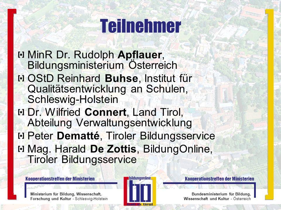 Teilnehmer MinR Dr. Rudolph Apflauer, Bildungsministerium Österreich