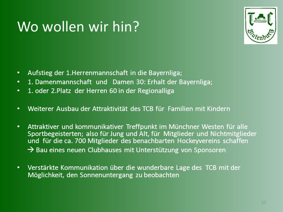 Wo wollen wir hin Aufstieg der 1.Herrenmannschaft in die Bayernliga;