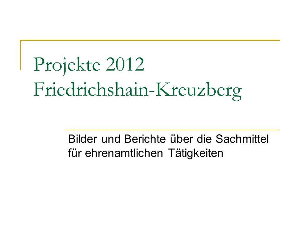Projekte 2012 Friedrichshain-Kreuzberg