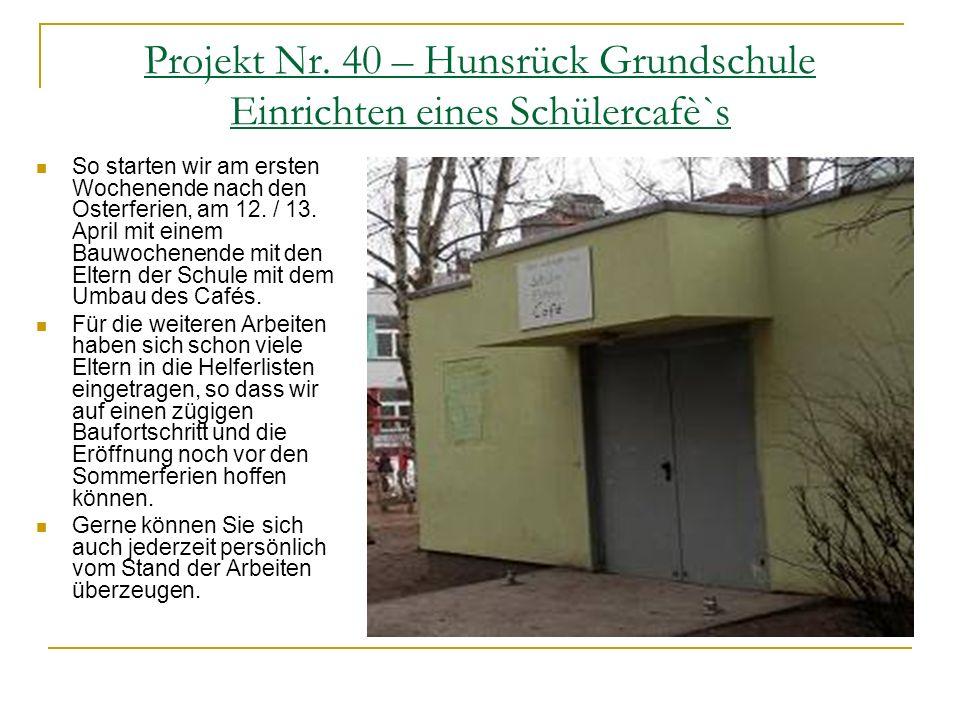 Projekt Nr. 40 – Hunsrück Grundschule Einrichten eines Schülercafè`s