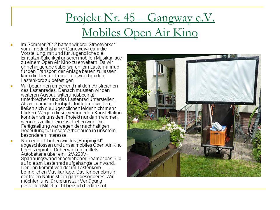 Projekt Nr. 45 – Gangway e.V. Mobiles Open Air Kino