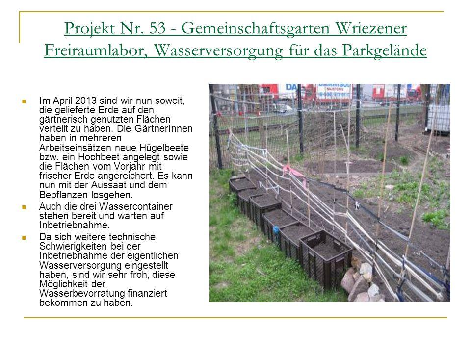 Projekt Nr. 53 - Gemeinschaftsgarten Wriezener Freiraumlabor, Wasserversorgung für das Parkgelände