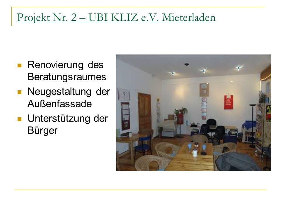 Projekt Nr. 2 – UBI KLIZ e.V. Mieterladen