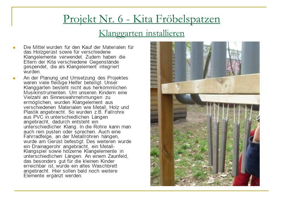 Projekt Nr. 6 - Kita Fröbelspatzen Klanggarten installieren