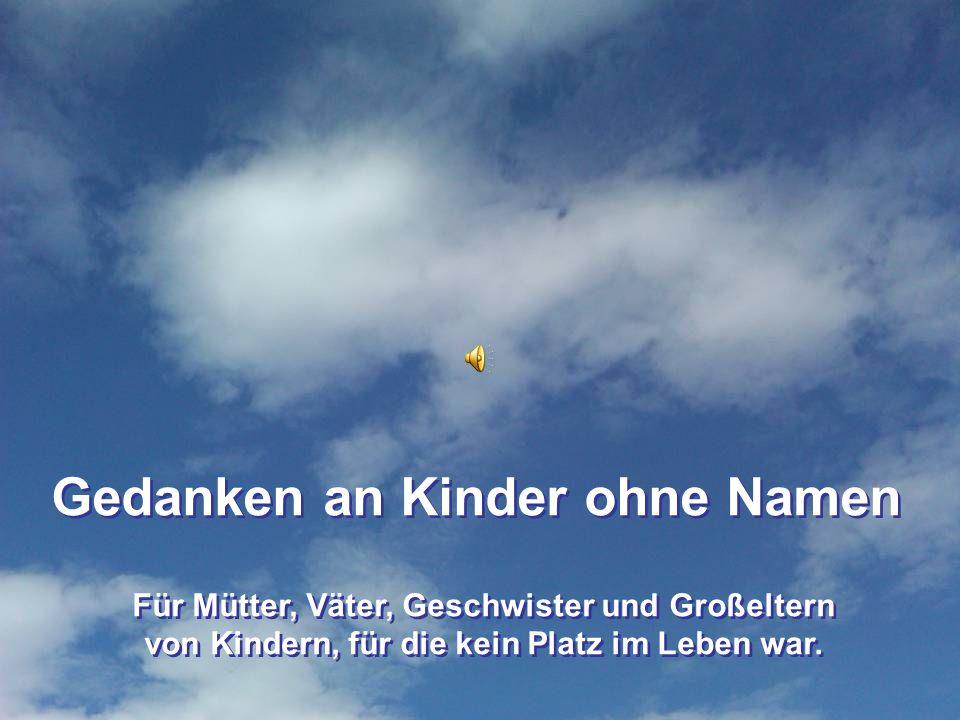 Gedanken an Kinder ohne Namen