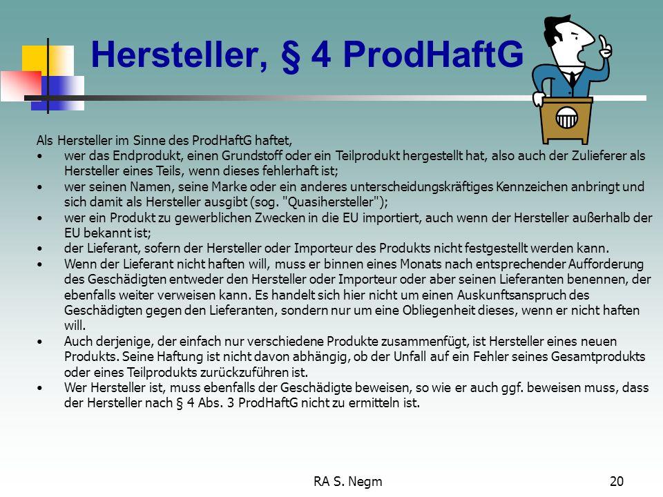 Hersteller, § 4 ProdHaftG
