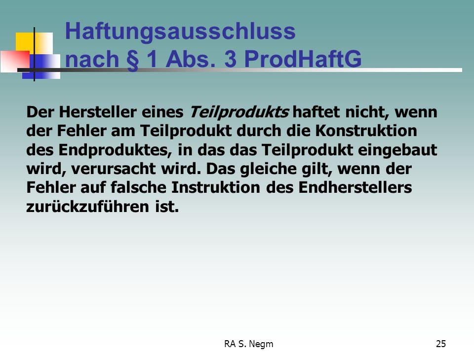 Haftungsausschluss nach § 1 Abs. 3 ProdHaftG