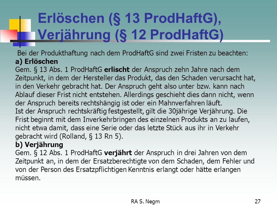 Erlöschen (§ 13 ProdHaftG), Verjährung (§ 12 ProdHaftG)