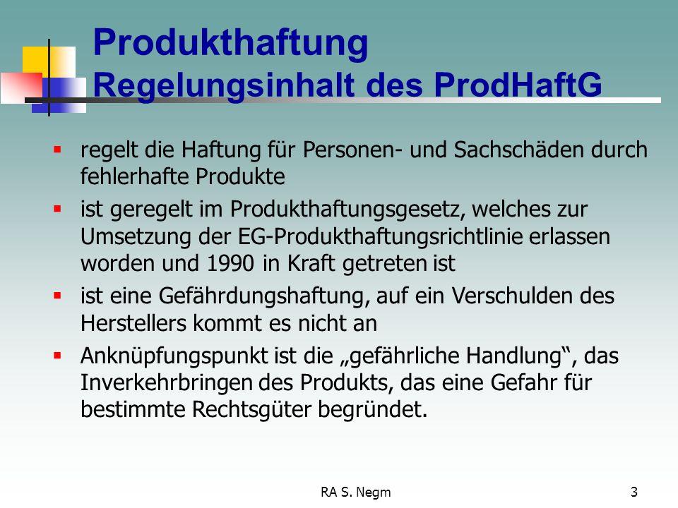 Produkthaftung Regelungsinhalt des ProdHaftG