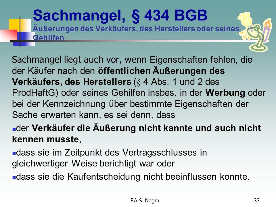 Sachmangel, § 434 BGB Äußerungen des Verkäufers, des Herstellers oder seines Gehilfen