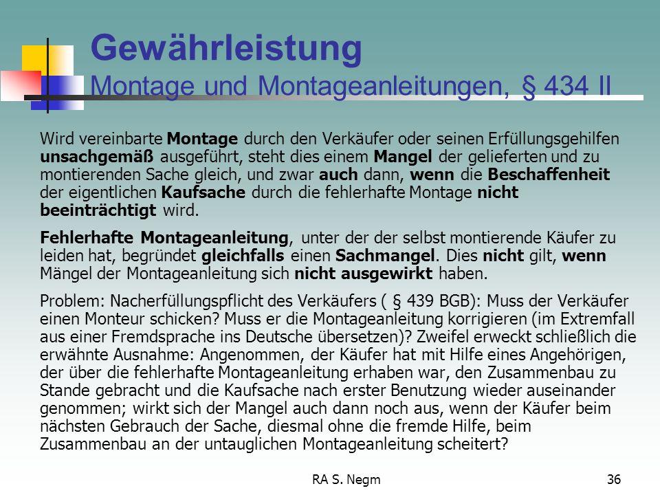 Gewährleistung Montage und Montageanleitungen, § 434 II