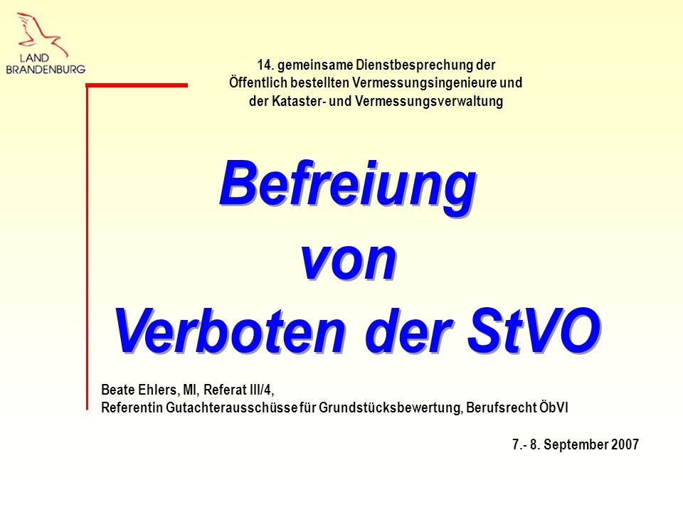 Befreiung von Verboten der StVO