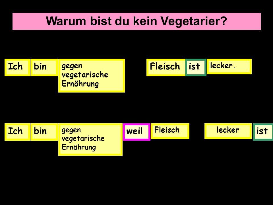 Warum bist du kein Vegetarier