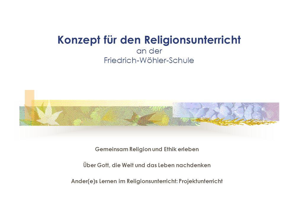 Konzept für den Religionsunterricht an der Friedrich-Wöhler-Schule