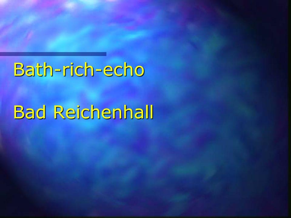 Bath-rich-echo Bad Reichenhall