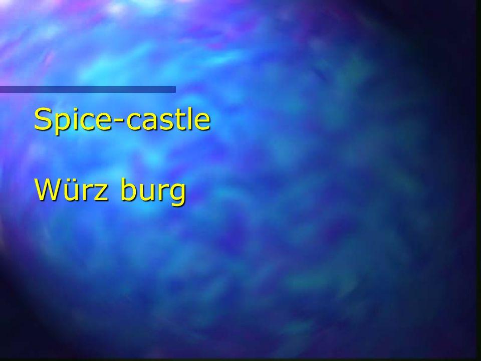 Spice-castle Würz burg