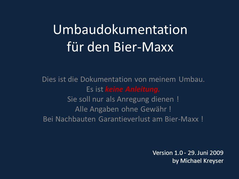 Umbaudokumentation für den Bier-Maxx