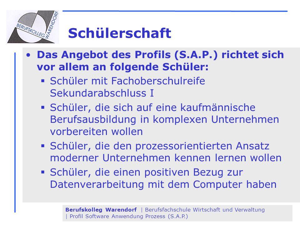 Schülerschaft Das Angebot des Profils (S.A.P.) richtet sich vor allem an folgende Schüler: Schüler mit Fachoberschulreife Sekundarabschluss I.