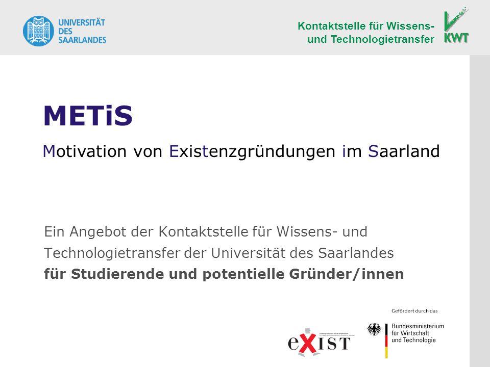 METiS Motivation von Existenzgründungen im Saarland