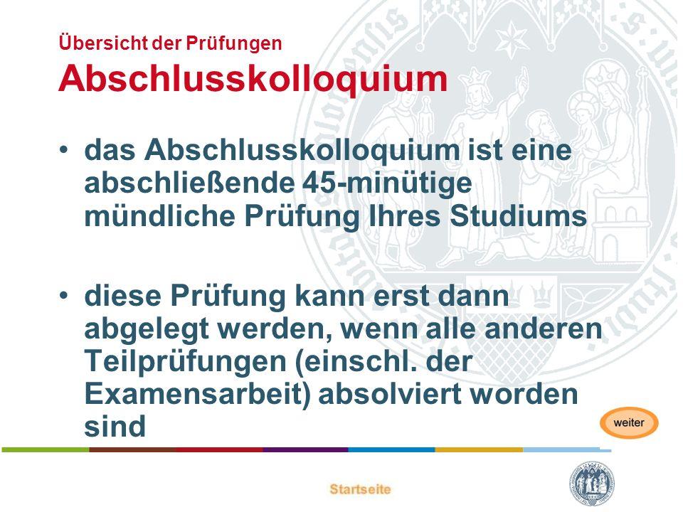 Übersicht der Prüfungen Abschlusskolloquium