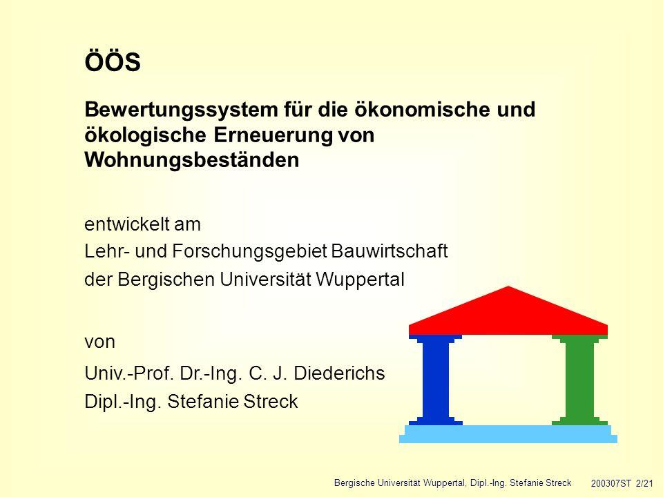 ÖÖS Bewertungssystem für die ökonomische und ökologische Erneuerung von Wohnungsbeständen. entwickelt am.