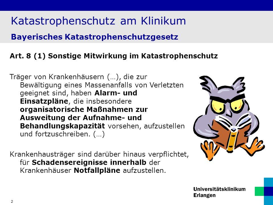 Katastrophenschutz am Klinikum Bayerisches Katastrophenschutzgesetz