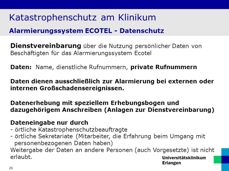 Katastrophenschutz am Klinikum Alarmierungssystem ECOTEL - Datenschutz