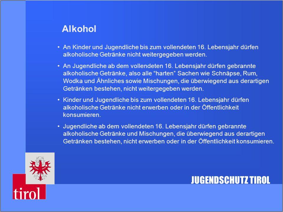 Alkohol JUGENDSCHUTZ TIROL