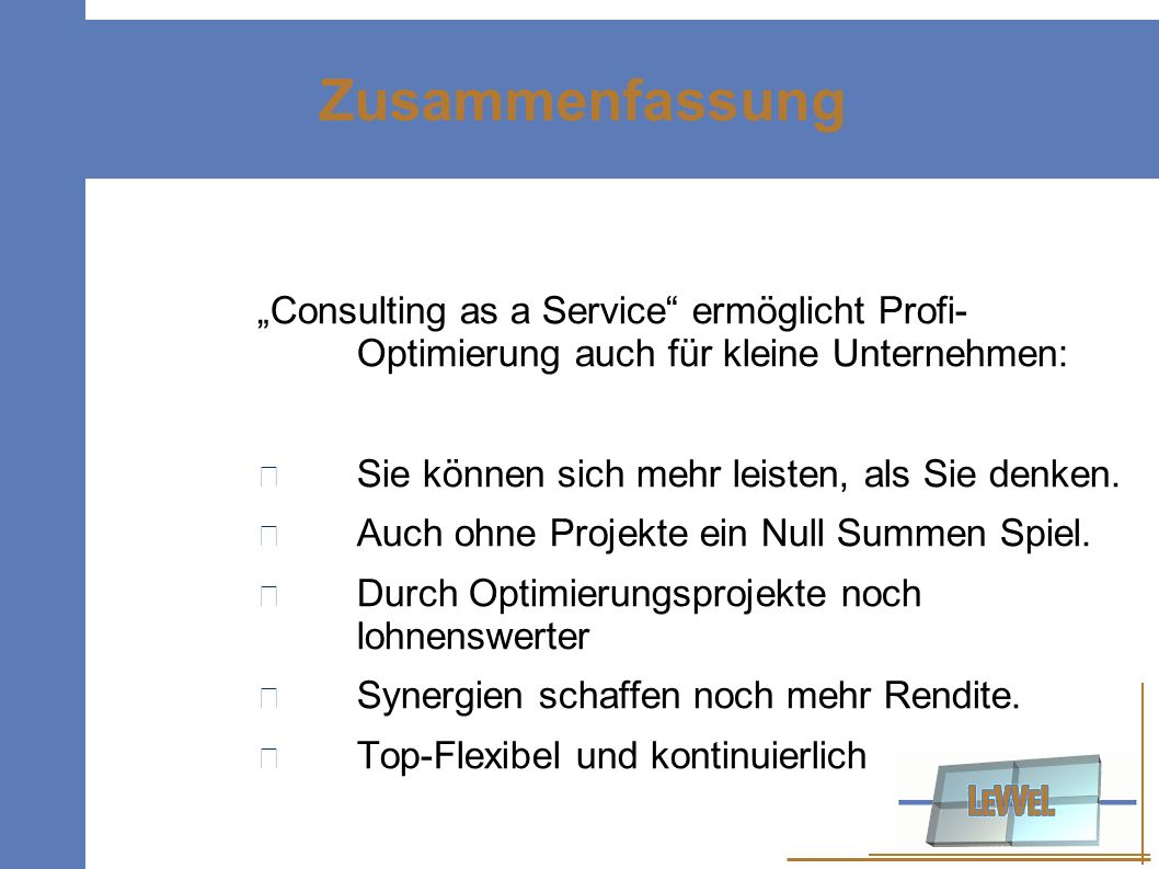 """Zusammenfassung """"Consulting as a Service ermöglicht Profi- Optimierung auch für kleine Unternehmen:"""