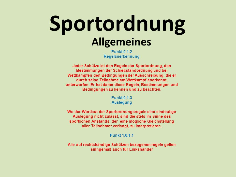 Sportordnung Allgemeines Punkt 0.1.2 Regelanerkennung