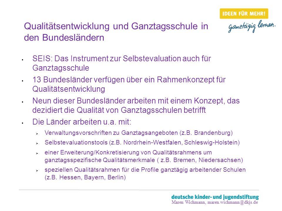 Qualitätsentwicklung und Ganztagsschule in den Bundesländern