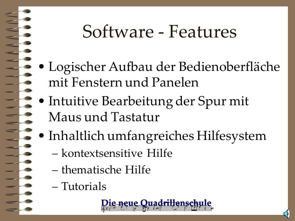 Software - Features Logischer Aufbau der Bedienoberfläche mit Fenstern und Panelen. Intuitive Bearbeitung der Spur mit Maus und Tastatur.
