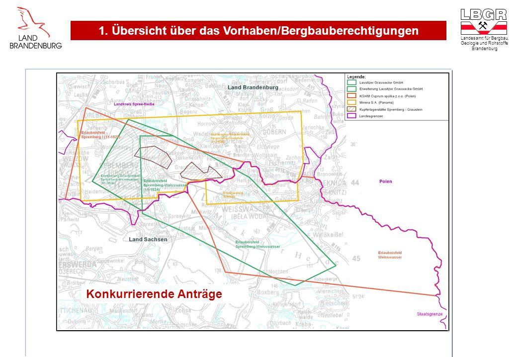 1. Übersicht über das Vorhaben/Bergbauberechtigungen