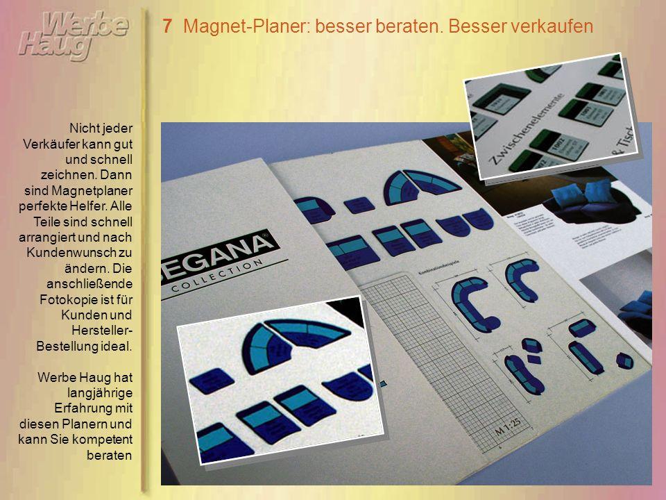 7 Magnet-Planer: besser beraten. Besser verkaufen