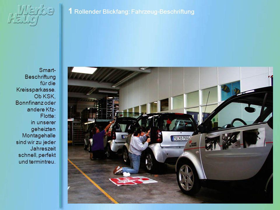 1 Rollender Blickfang: Fahrzeug-Beschriftung