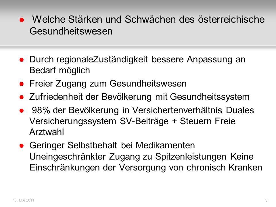 Welche Stärken und Schwächen des österreichische Gesundheitswesen
