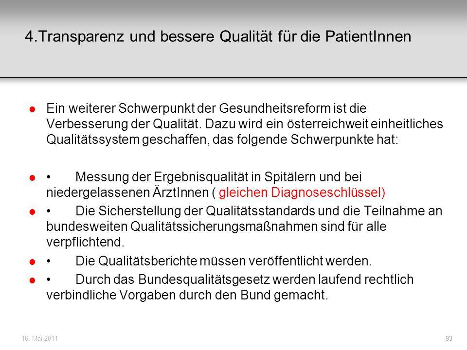 4.Transparenz und bessere Qualität für die PatientInnen