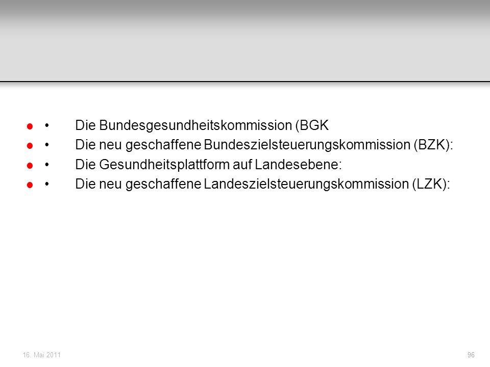 • Die Bundesgesundheitskommission (BGK