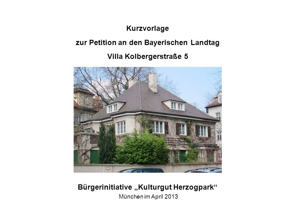 "Bürgerinitiative ""Kulturgut Herzogpark München im April 2013"