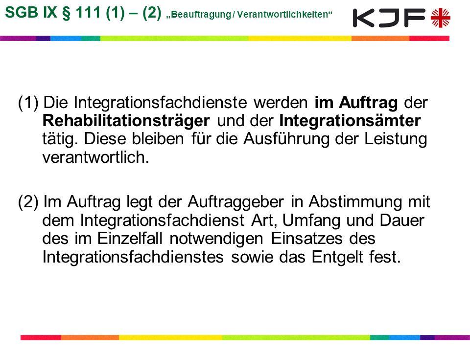 """SGB IX § 111 (1) – (2) """"Beauftragung / Verantwortlichkeiten"""